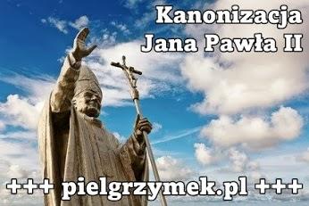 Kanonizacja Jana Pawła 2