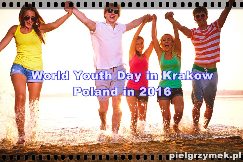 World Youth Day in Krakow, Poland in 2016